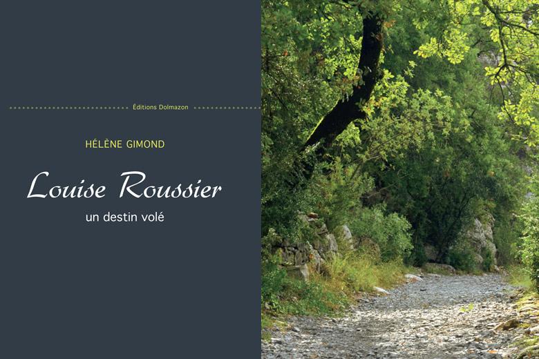 Louise Roussier, un destin volé un livre de Hélène Gimond